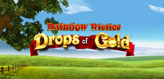 Accumulate wins with our Big Bet Game in Rainbow Riches: Drops of Gold.